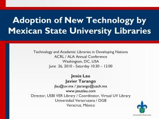 Adoption of New Technology by Mexican State University Libraries