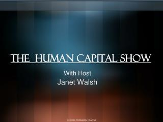 The  Human Capital Show