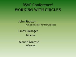 RSVP Conference! Working with Circles