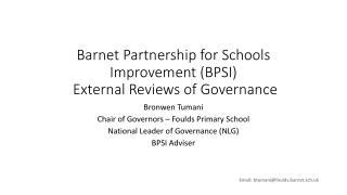 Barnet Partnership for Schools Improvement (BPSI)  External Reviews of Governance