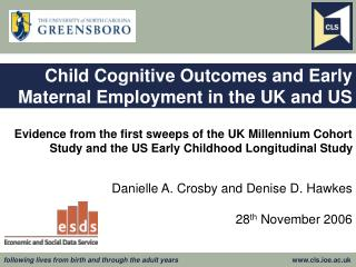 Child Cognitive Outcomes and Early Maternal Employment in the UK and US