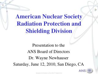 American Nuclear Society Radiation Protection and Shielding Division