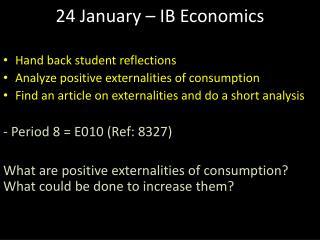 24 January – IB Economics