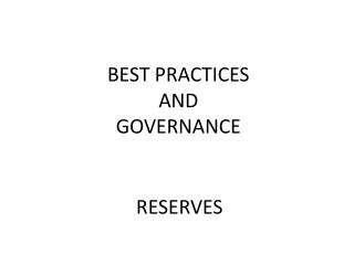 BEST PRACTICES AND GOVERNANCE