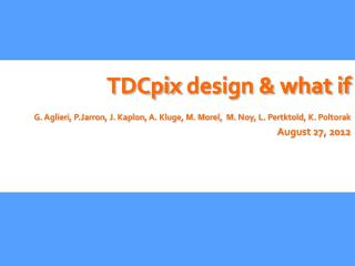 TDCpix  design & what if