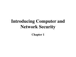 Introducing Computer and Network Security