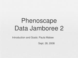 Phenoscape Data Jamboree 2