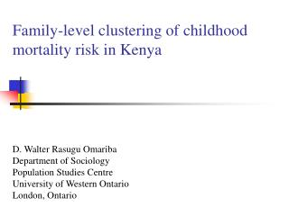 Family-level clustering of childhood mortality risk in Kenya