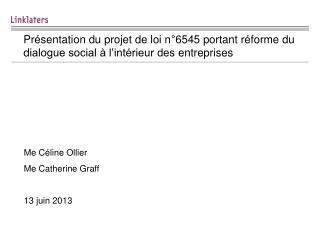 Me Céline Ollier Me Catherine Graff 13 juin 2013