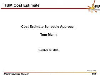 TBM Cost Estimate
