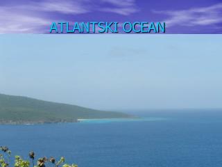 ATLANTSKI OCEAN