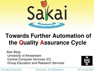 Towards Further Automation of the  Q uality  A ssurance Cycle