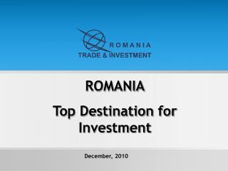 ROMANIA Top Destination for Investment