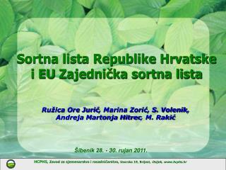 Sortna lista Republike Hrvatske   i EU  Zajedni?ka sortna lista