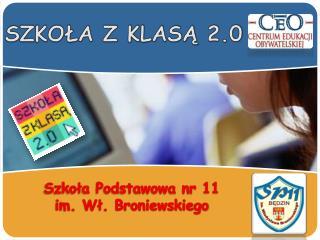 Szkoła Podstawowa nr 11 im. Wł. Broniewskiego