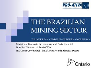 Ministry of Economic Development and Trade (Ontario) Brazilian Commercial Trade Office