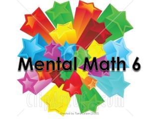 Mental Math 6