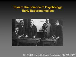 Toward the Science of Psychology:  Early Experimentalists