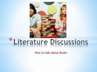 Literature Discussions