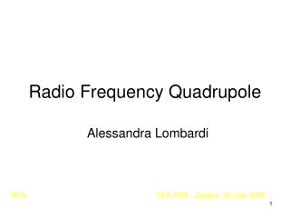 Radio Frequency Quadrupole