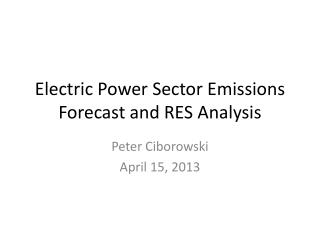 Electric Power Sector Emissions Forecast and RES Analysis