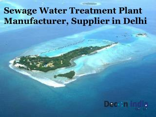 Sewage Treatment Plant Manufacturer and Supplier in Delhi