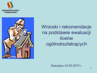 Liczba ewaluacji w liceach ogólnokształcących województwa kujawsko-pomorskiego