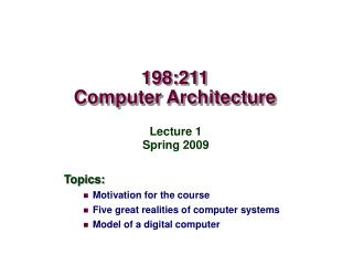 198:211 Computer Architecture