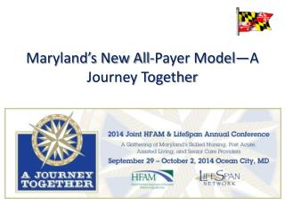 Maryland's New All-Payer Model—A Journey Together