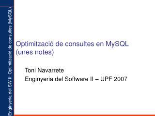 Optimització de consultes en MySQL (unes notes)