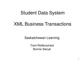 Student Data System XML Business Transactions