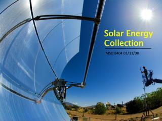 Solar Energy Collection