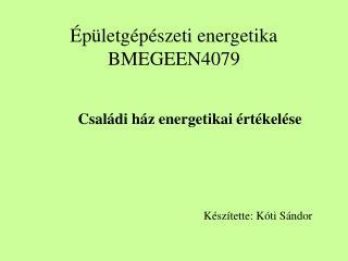 Épületgépészeti energetika BMEGEEN4079
