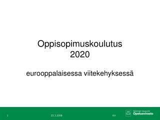 Oppisopimuskoulutus 2020
