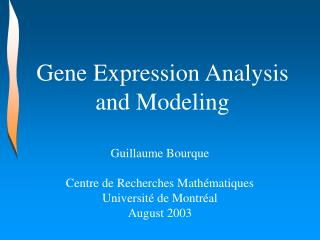 Gene Expression Analysis and Modeling