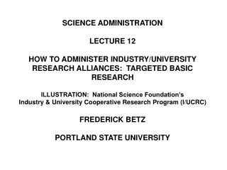 SCIENCE ADMINISTRATION LECTURE 12