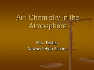 Air: Chemistry in the Atmosphere