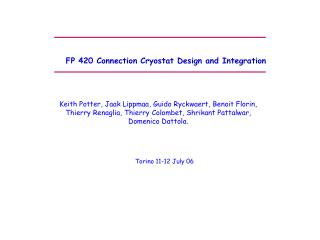 FP 420 Connection Cryostat Design and Integration
