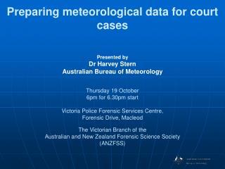 Preparing meteorological data for court cases