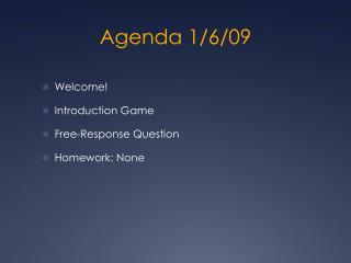 Agenda 1/6/09