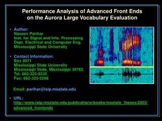 Performance Analysis of Advanced Front Ends on the Aurora Large Vocabulary Evaluation