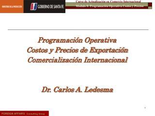 Programación Operativa Costos y Precios de Exportación  Comercialización Internacional