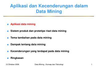 Aplikasi dan Kecenderungan dalam Data Mining