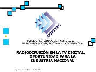 CONSEJO PROFESIONAL DE INGENIERÍA DE TELECOMUNICACIONES, ELECTRÓNICA Y COMPUTACIÓN