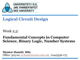 Logical Circuit Design Week 2,3: