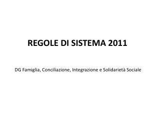 REGOLE DI SISTEMA 2011