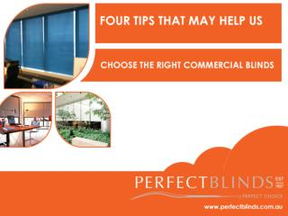 Four Tips That May Help Us Choose the Right Commercial Blind