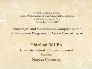 Hidefumi IMURA Graduate School of Environmental Studies Nagoya University