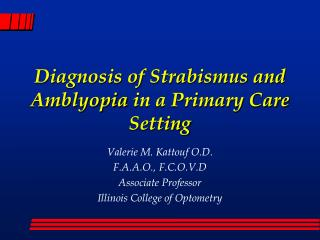 Diagnosis of Strabismus and Amblyopia in a Primary Care Setting