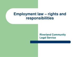 Employment law – rights and responsibilities